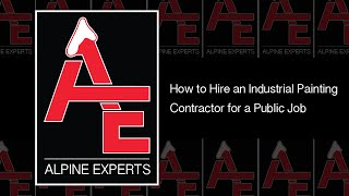 How to Hire an Industrial Painting Contractor for a Public Job