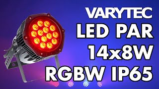 Varytec LED PAR 14x8W RGBW IP65: do it right, do it bright, do it outdoor
