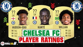FIFA 20  CHELSEA FC PLAYER RATINGS  FT KANTE HUDSON-ODOI WILLIAN etc