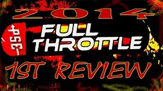 2014 PSE FULL THROTTLE REVIEW