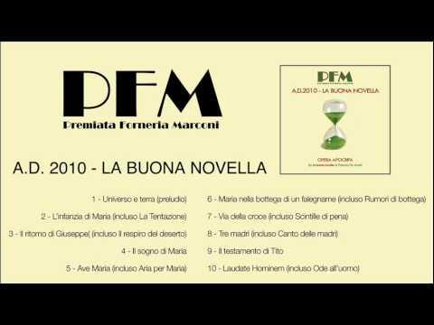 PFM - Ad2010 La buona novella [full album]
