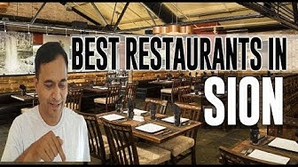 Best Restaurants and Places to Eat in Sion, Switzerland