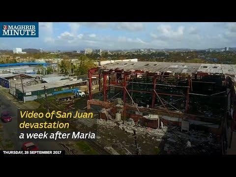 Video of San Juan devastation a week after Maria