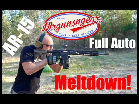 AR-15 Full Auto Meltdown! Nitride Treated Barrel (HD)