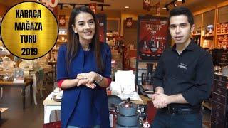 Karaca Mağaza Turu 2019   Çeyiz ve Mutfak Ürünleri - Nilay Güler
