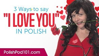 "Gambar cover Three Ways to Say ""I Love You"" in Polish"