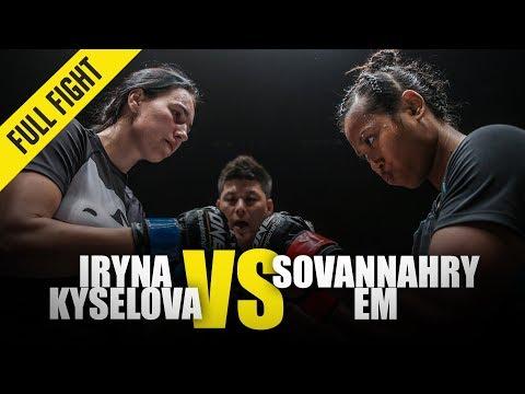 Sovannahry Em vs. Iryna Kyselova   ONE Full Fight   December 2018