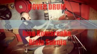 Ivan Komarenko - Biała Suknia - cover drum by DD