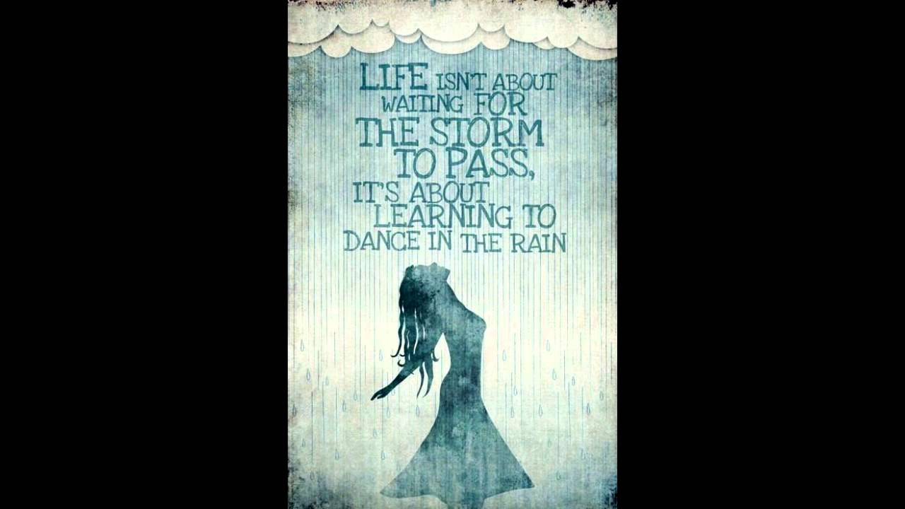 """Remas life motivation """"Life is learning to dance in the ..."""