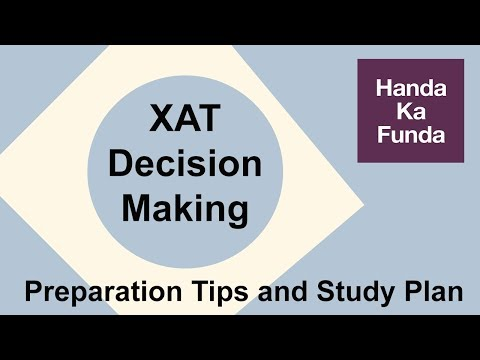 XAT Decision Making - Preparation Tips and Study Plan