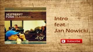 1. 2cztery7 - Intro feat. Jan Nowicki