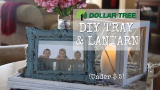 EASY FARMHOUSE HOME DECOR | DOLLAR TREE DIY TRAY and LANTERN
