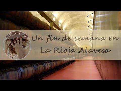 Un fin de semana en la Rioja Alavesa