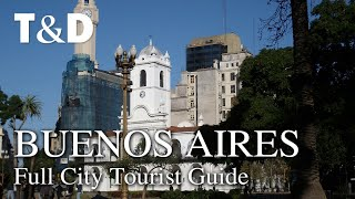 Buenos Aires Full City Tourist Guide - Travel & Discover