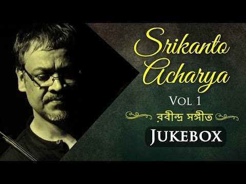 rabindra-sangeet-by-srikanto-acharya---vol-1- -popular-bengali-songs