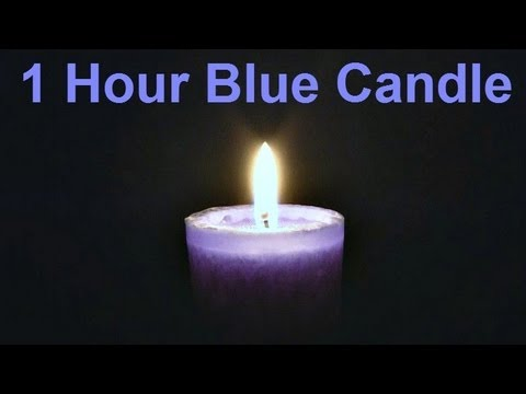 ❀ 1 Hour - Blue Candle (with Music)