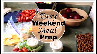 ~ Easy Weekend Meal Prep ~ lunches, snacks and dinners!!