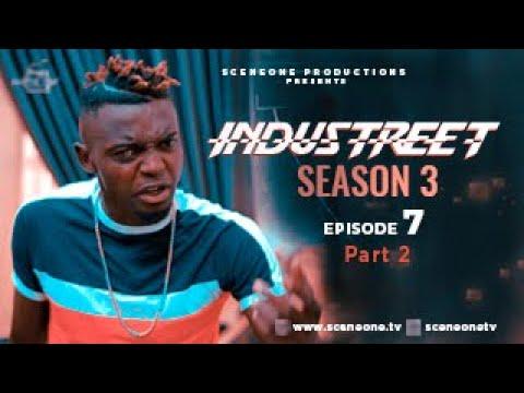 Download INDUSTREET S3EP07 (Part 2) - BREAKTHROUGH | Funke Akindele, Martinsfeelz, Sonorous, Mo Eazy