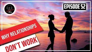 Why Relationships Fail. // John Bartolo Show