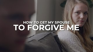 How to Get My Spouse to Forgive Me - Dr. Joe Beam // Marriage Helper LIVE