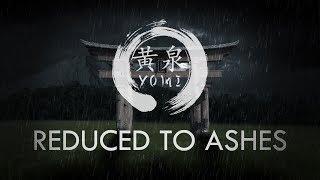 Yomi - Reduced to Ashes (Lyrics video)