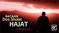 Doa Sholat Hajat (lengkap teks arab-latin dan arti)