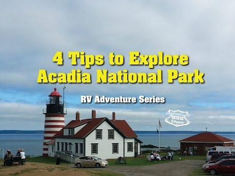 4 Tips to Explore Acadia National Park in Your RV