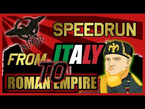 HOI4: ITALY TO ROMAN EMPIRE (Elite Speedrun)