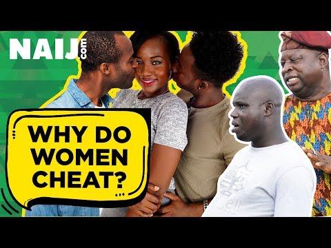 Why do women cheat? (Nigerian Street Interview) - Street Gist | Legit TV