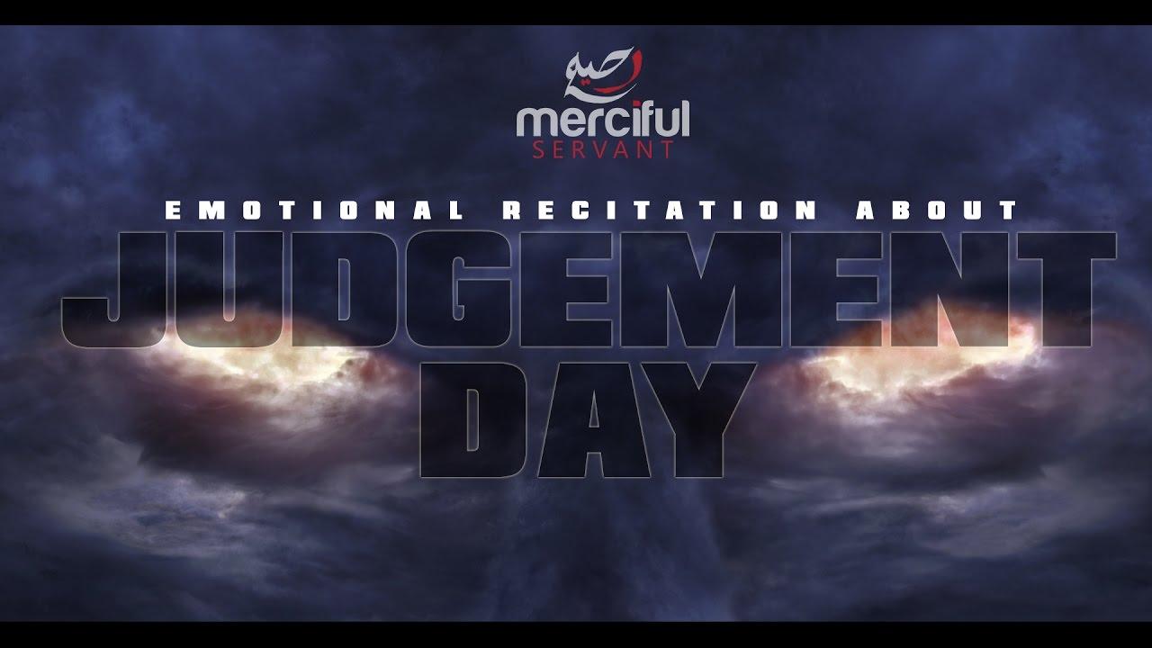 The Quran Talks about Judgement Day - (Emotional Recitation)