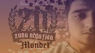 02-Llevame Contigo Mondel- Rap Melancolico 2018 (ZN(IWR)