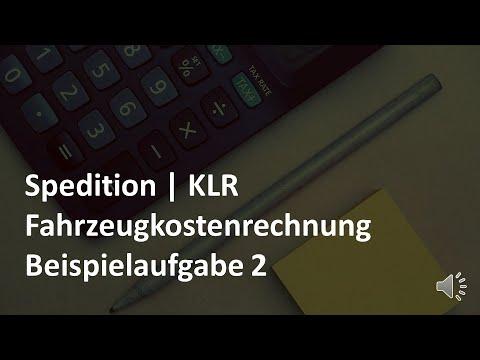 Fahrzeugkostenrechnung Beispielaufgabe 2 Klr Lkw Prufungsvorbereitung Spedition Youtube