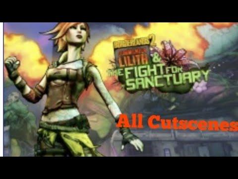 Borderland 2 Commander lilith and the Fight for Sanctuary All Cutscenes |