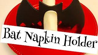 How To Make A Bat Napkin Holder