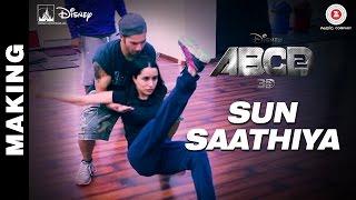 Making of Sun Saathiya - Disney's ABCD 2 | Varun Dhawan - Shraddha Kapoor | Sachin - Jigar