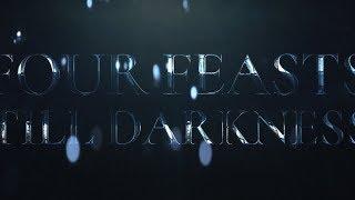 Four Feasts Till Darkness