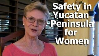 Safety in Yucatan Peninsula for Women