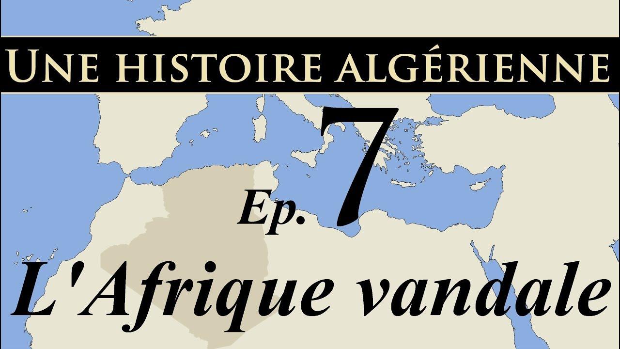 Histoire d' Algérie - ep7 - L'Afrique vandale - تاريخ الجزائر