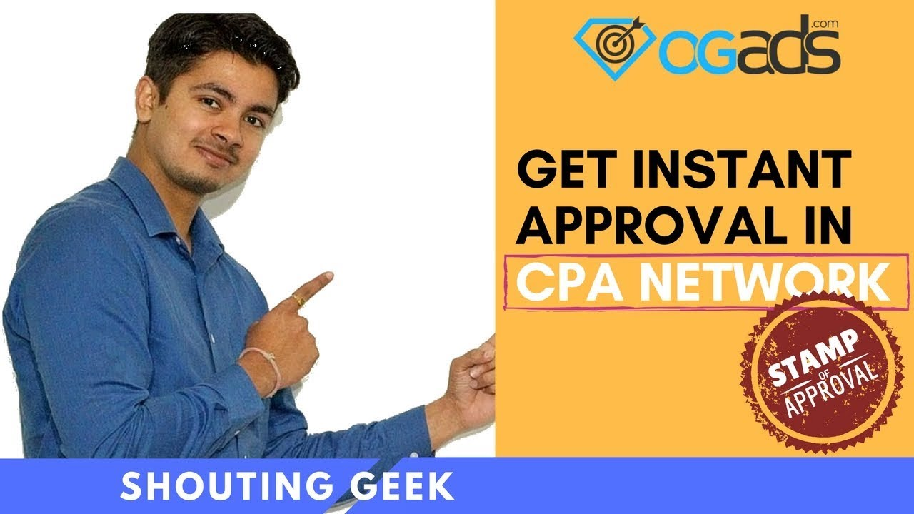 How To Get Fast Approval in CPA Company Ogads com