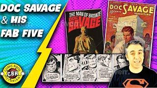 Ep.20.  Doc Savage & his Fab 5, fathers to Superman, Batman, Fantastic Four & X-Men. by Alex Grand