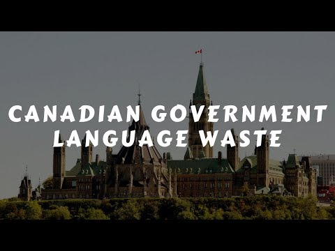 Canadian Government Language Waste.