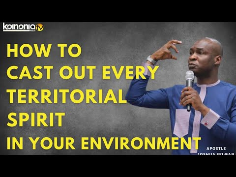 Download HOW TO DISLODGE AND CAST OUT TERRITORIAL SPIRITS IN YOUR COMMUNITY AND ENVIRONMENT - Apostle Joshua