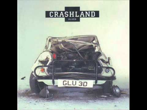 Crashland 'Collide Again' from Glued LP