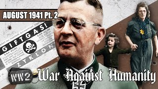 The ϟϟ and Wehrmacht Murder Inc. - War Against Humanity 017 - August 1941, Part 2