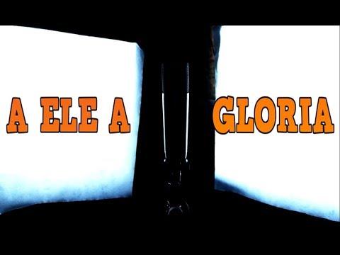 A ele a gloria - Metal Cover