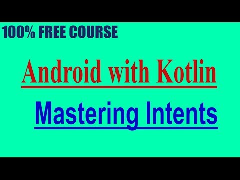 {100% FREE COURSE } Android With Kotlin | Mastering Intents {Limited}