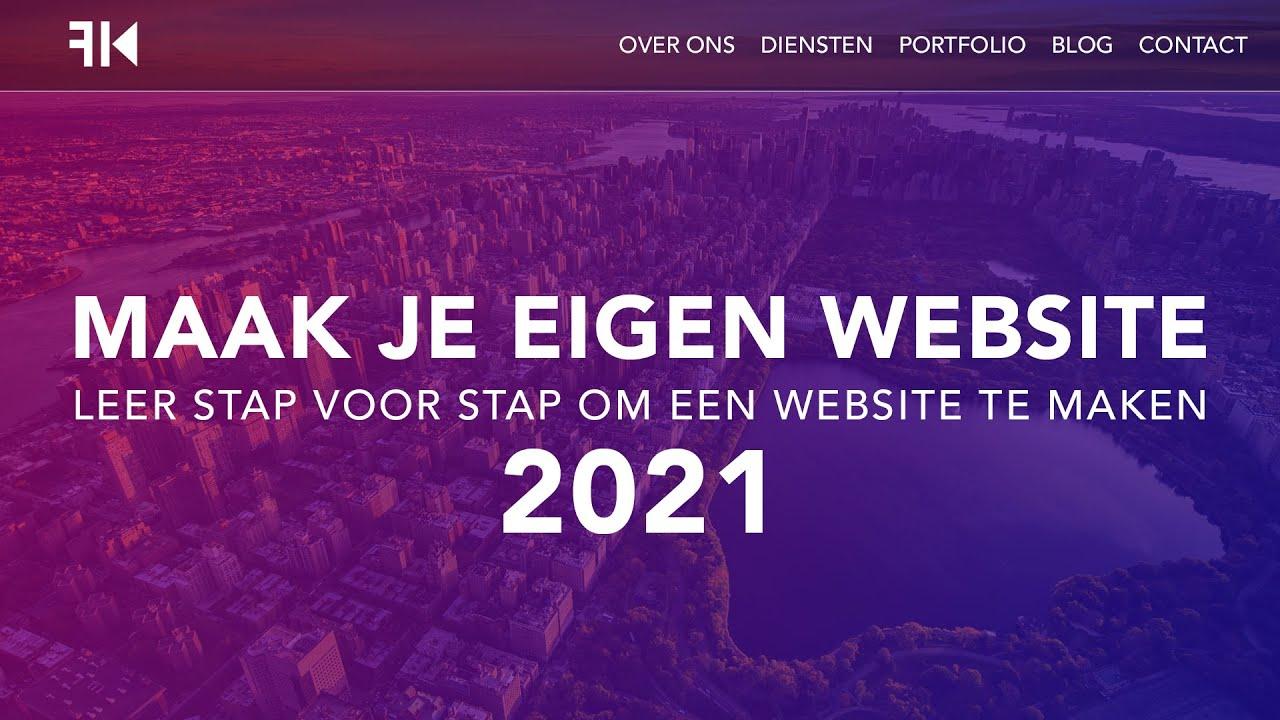 Hoe Maak Je Een Website 2021 Dutch Tutorial
