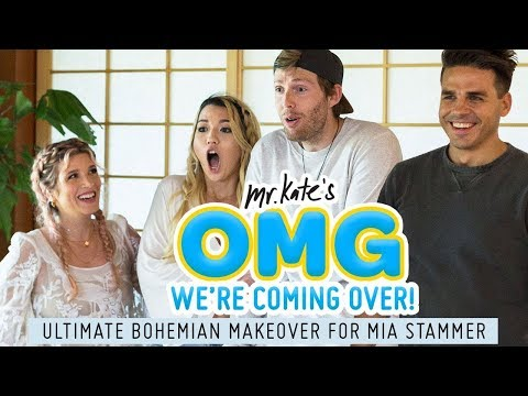 Ultimate Bohemian Makeover for Mia Stammer | OMG We're Coming Over
