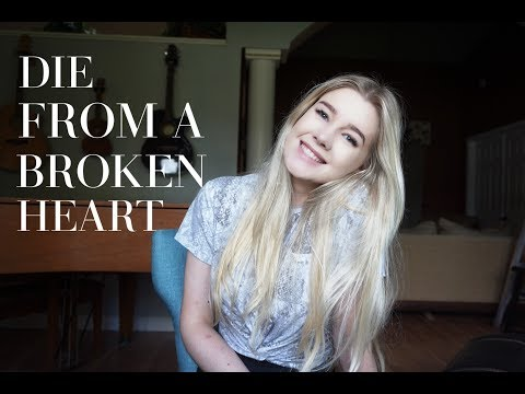 Die From A Broken Heart By Maddie & Tae (Cover By Emily Brooke)
