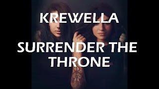 krewella - surrender the throne (lyrics) Mp3